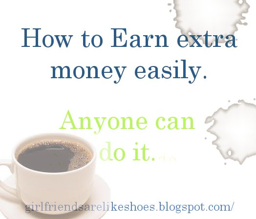 how to earn some extra money easily
