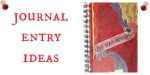 Journal Entry Ideas
