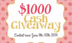 $1000 Cash Giveaway! June 9-30