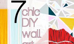 7 Chic DIY Wall Art Ideas